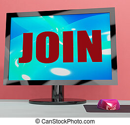 Join On Monitor Shows Registration Membership Or Volunteer