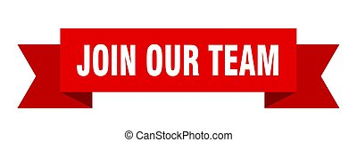 join our team ribbon. join our team isolated sign. join our team banner
