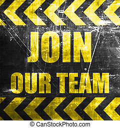 Join our team sign with some smooth lines