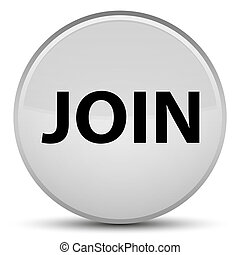 Join special white round button