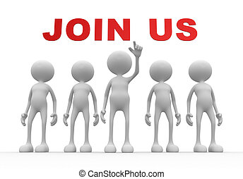 Join us - 3d people - man, person with text JOIN US
