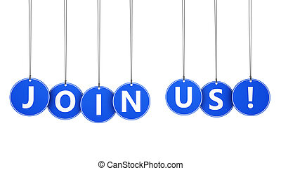 Join us business, job and team concept with sign and word on blue hanged tags isolated on white background.