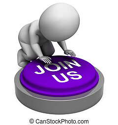Join Us Button Means Club Registration Or Membership