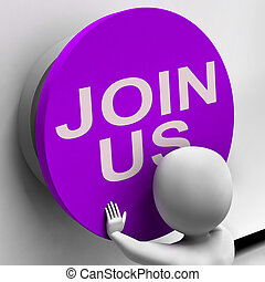 Join Us Button Means Register Volunteer Or Sign Up - Join Us...