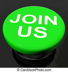 Join Us Button Shows Joining Membership Register
