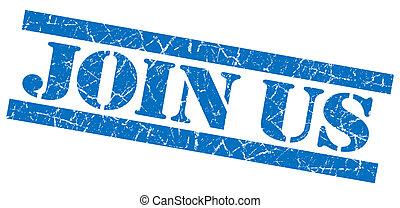 Join us grunge blue stamp