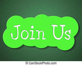 Join Us Showing Sign Up And Membership