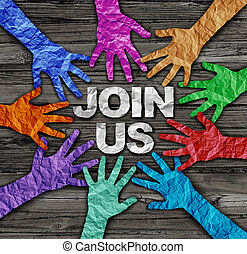 Join us recruit membership concept as a diverse community of hands made of crumpled paper coming together joining a campaign as a diversity collaboration in a 3D illustration style.