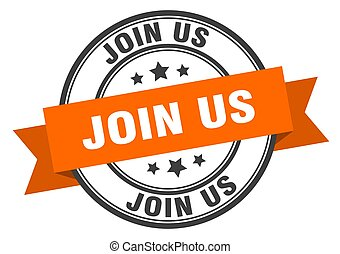 join us label. join us orange band sign. join us
