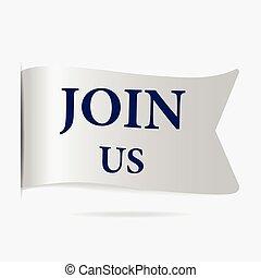 Join us label, silver ribbon badge illustration