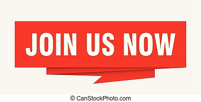 join us now sign. join us now paper origami speech bubble. join us now tag. join us now banner