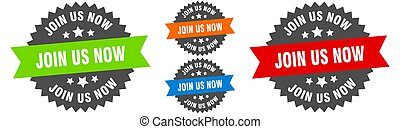 join us now sign. round ribbon label set. Stamp