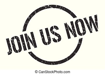 join us now stamp - join us now black round stamp