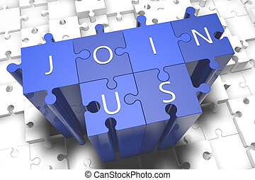 Join us - puzzle 3d render illustration with block letters on blue jigsaw pieces