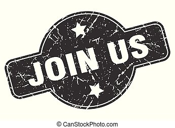 join us round grunge isolated stamp