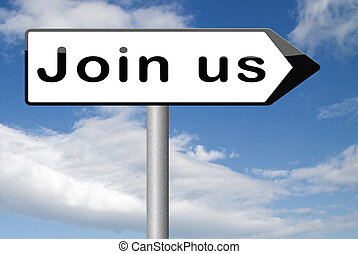 Join us sign - Join today and register here and now banner. ...