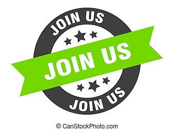 join us sign. join us black-green round ribbon sticker