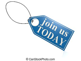Join us today label - Rendered artwork with white background