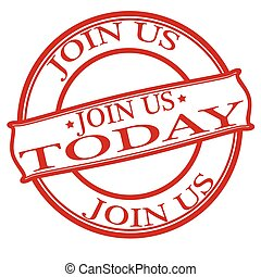 Join us today - Stamp with text join us today inside, vector...