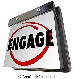 joindre, engager, calendrier, participer, interagir, maintenant, 3d, illustration