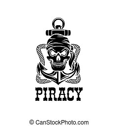 Jolly Roger pirate skull piracy anchor vector icon - Piracy...