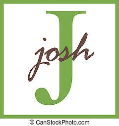 Josh Name Monogram - Name Monogram