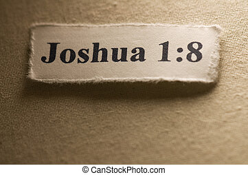 Joshua 1:8 - Picture of a paper with Joshua 1:8 written on...