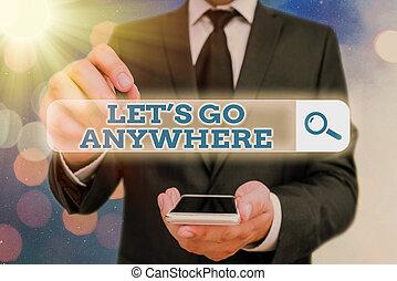 jouir de, étrangers, nouveau, aller, concept, rencontrer, texte, mot, endroits, écriture, lets, business, visite, anywhere., relax.