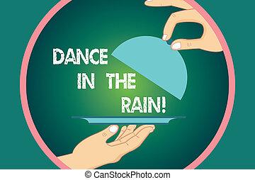 jouir de, concept, danse, texte, servir, circle., couvercle, pluvieux, danse, puéril, couleur écriture, heureux, activités, business, hu, mains, jour, levage, mot, intérieur, analyse, rain., plat, plateau