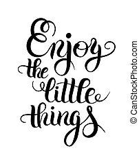 jouir de, peu, choses, moderne, citation, inscri, calligraphie, positif