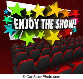 jouir de, théâtre, divertissement, écran film, exposition, ...