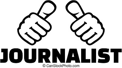 Journalist with thumbs - Thumbs with journalist job title