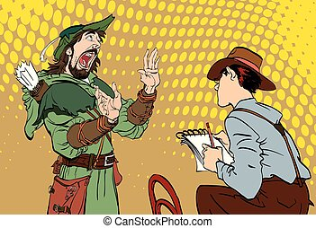 Journalist writes the text. Journalist interviewing Robin Hood. Robin hood telling fables. Retro journalist.