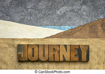 journey concept in letterpress wood type