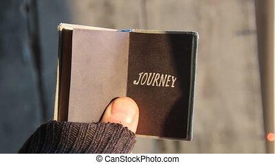 Journey idea,text on book - Journey idea, Guy traveler...