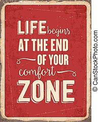 """jouw, begint, zone"""", leven, meldingsbord, comfort, einde..."""