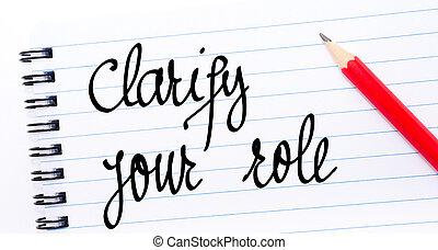 jouw, verduidelijken, geschreven, aantekenboekje, rol, pagina