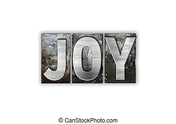 Joy Concept Isolated Metal Letterpress Type