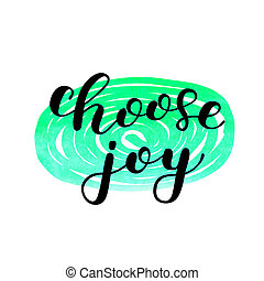 joy., lettering., kiezen, borstel