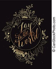 Joy to the world calligraphy design