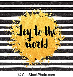 Joy to the world hand drawn lettering.
