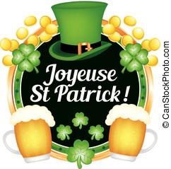 Joyeuse Saint Patrick ! Texte en français. illustration...
