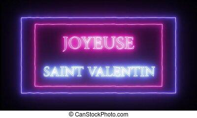"""""""joyeuse, valentine, valentin"""", -, néon, français signent, animation, saint, jour, heureux"""