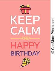 joyeux anniversaire, calme, garder