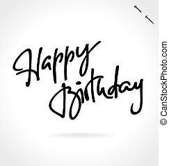 joyeux anniversaire, main, lettrage