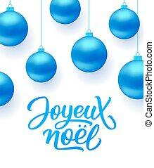 Joyeux Noel background with blue Christmas balls