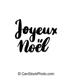 Joyeux Noel Lettering