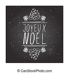 Joyeux Noel - typographic element