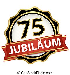 Jubilee button with banner 75 years