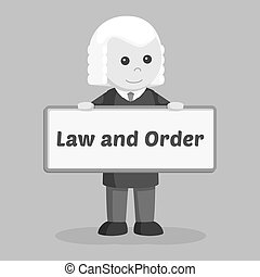 Judge with law and order board sign